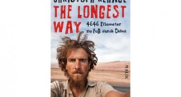 The longest way – 4646 Kilometer zu Fuß durch China